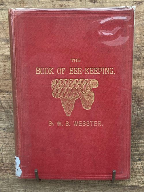 The Book of Beekeeping-1899 British, amazing vintage plates